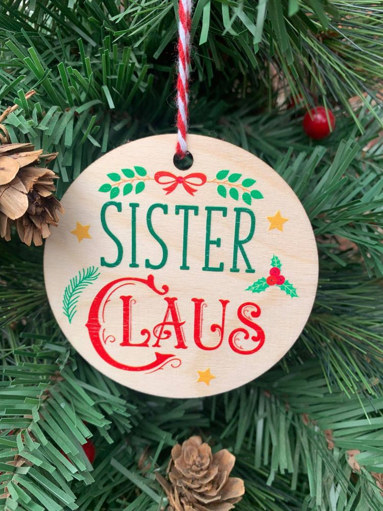 Sister Claus Printed Bauble