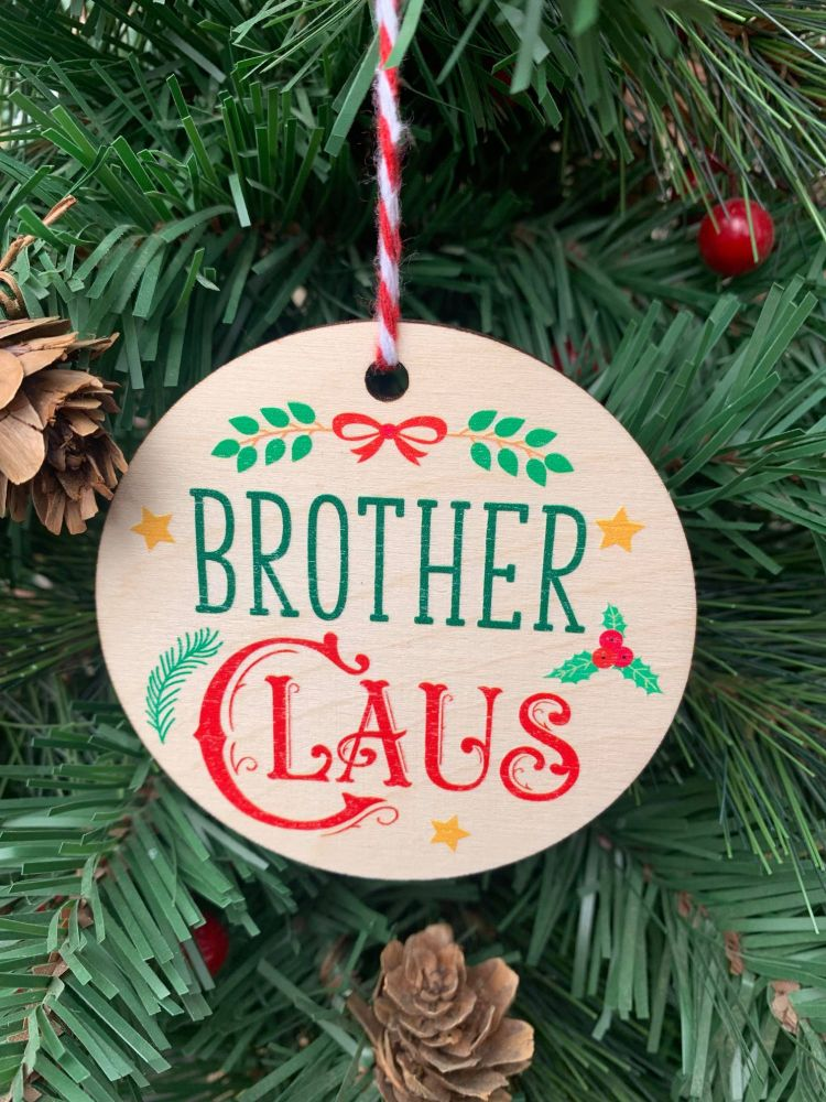 Brother Claus Printed Bauble