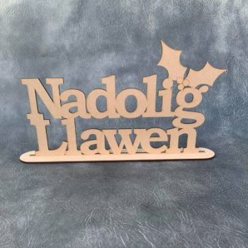 Nadolig Llawen with Holly Freestanding Craft Sign