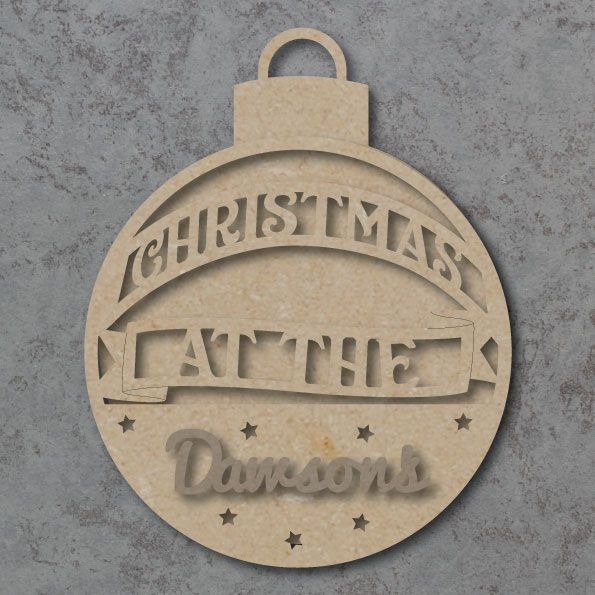 Christmas at the 'Your Name' layered bauble craft sign