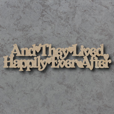 And They Lived Happily Ever After Craft Sign