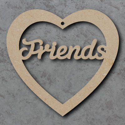 Friends Wooden mdf Heart Shapes