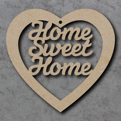 Home Sweet Home mdf Wooden Heart