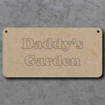 Daddys Garden Craft Sign