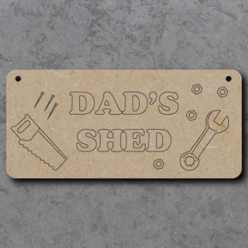 Dads Shed Craft Sign