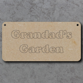 Grandads Garden Craft Sign