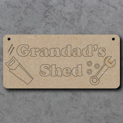 Grandads Shed mdf Sign