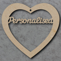 Personalised Heart (with text of your choice)