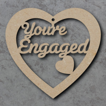 You're Engaged Heart Sign