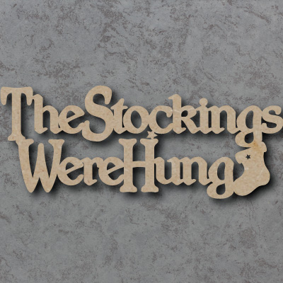 The Stockings Were Hung Craft Sign