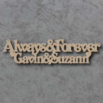 Personalised Always & Forever Craft Sign