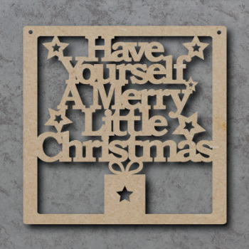 Have Yourself a Merry Little Christmas Craft Sign