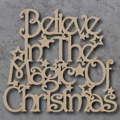 Believe in the magic of christmas Craft Sign