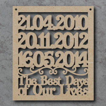 Best Days Of Our Lives Craft Sign