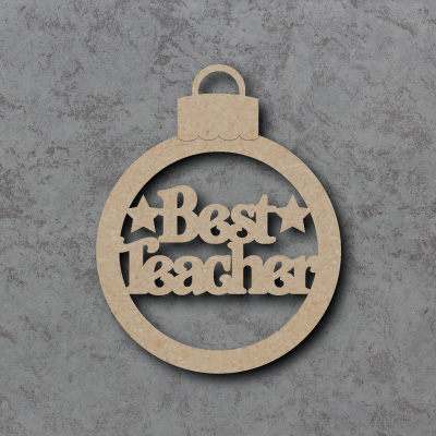 Best Teacher Bauble Craft Shapes