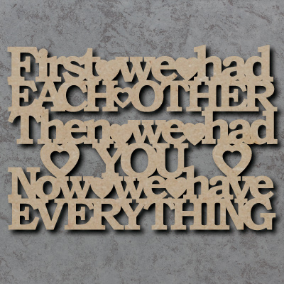 First We Had Each Other Craft Sign