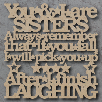 You & I Are Sisters Sign