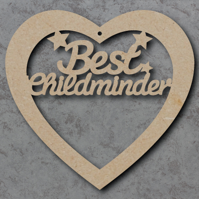Best Childminder mdf Heart
