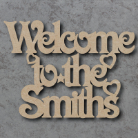 Welcome to the 'Your Name' Sign (Victorian Font) Craft Sign
