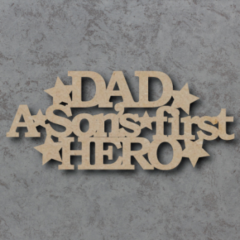 Dad - A Sons First Hero Craft Sign
