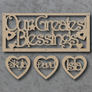 My / Our Greatest Blessings Sign