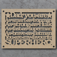 Dad, Daddy, Grandad You Are My / Our Superhero Craft Sign