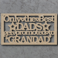 Only the best sign...dads, daddys, fathers etc