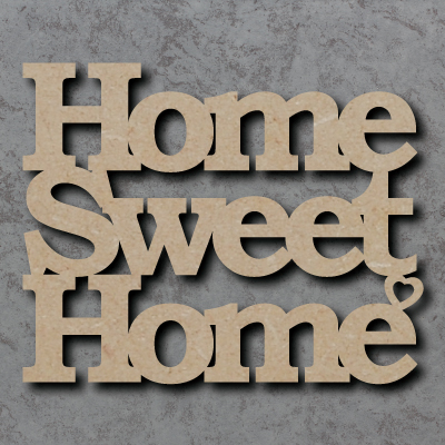 Home Sweet Home Craft Sign