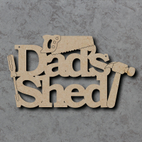 Dads Shed with Tools Sign