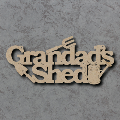 Grandads Shed with Gardening Items mdf Sign