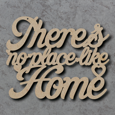Theres No Place Like Home Craft Sign