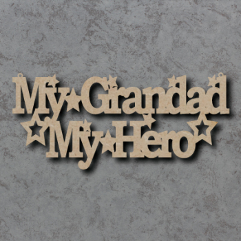 My Grandad My Hero Sign
