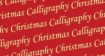 Christmas Calligraphy Workshop - Thursday 5th December 2019