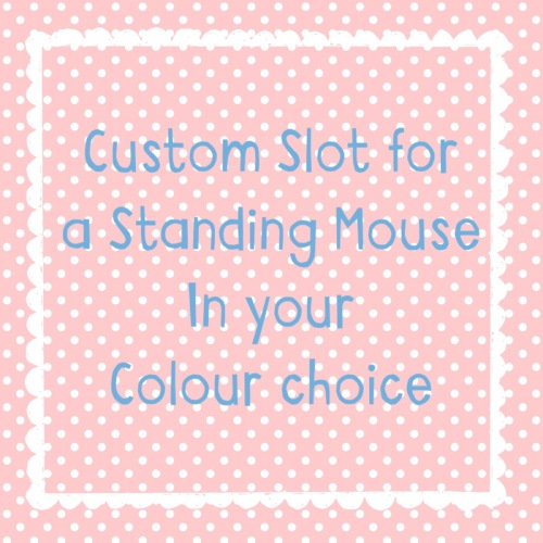 Custom Slot for a Standing Mouse of your Choice