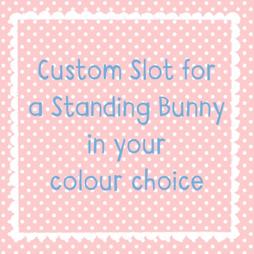 Custom Slot for a Standing Bunny of your Choice