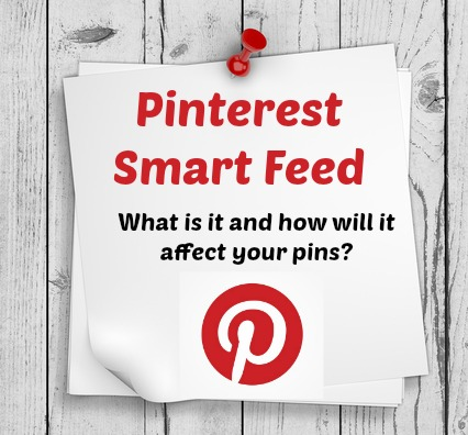 What is Pinterest smart feed?