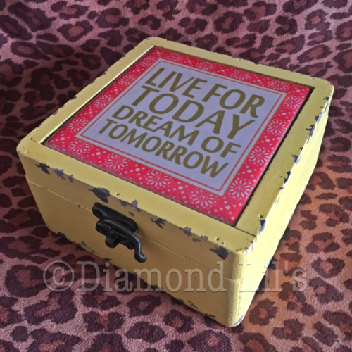 Live For Today Dream Of Tomorrow Trinket Box