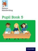 Nelson Handwriting Year 5 Pupils Book - Class Pack of 15