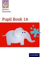 Nelson Grammar Pupils Book 1A - Each