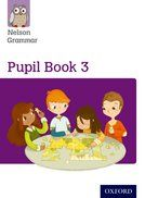 Nelson Grammar Pupils Book 3 Class Pack - Pack of 15