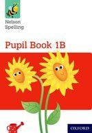Nelson Spelling Year 1B Pupils Book Class Pack - Pack of 15