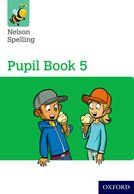 Nelson Spelling Year 5 - Pupils Book 5 Class Pack - Pack of 15