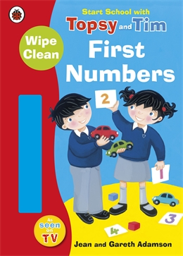 Start School with Topsy & Tim - Wipe Clean - First Numbers