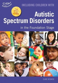 Including Children with Autistic Spectrum Disorders in the Foundation Stage - Each