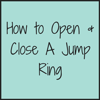 how-to-open-&-close-a-jump-ring