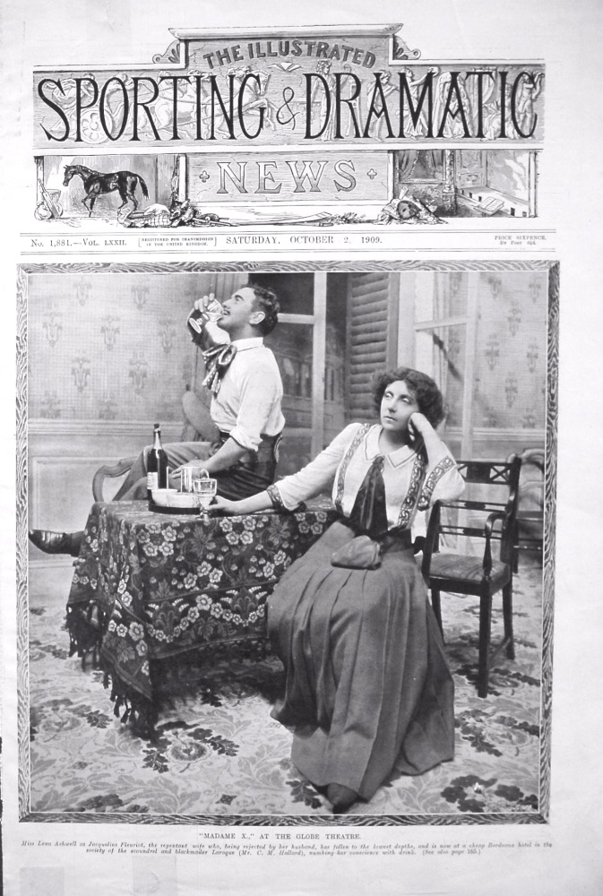 """Madame X.,"" at the Globe Theatre. 1909"