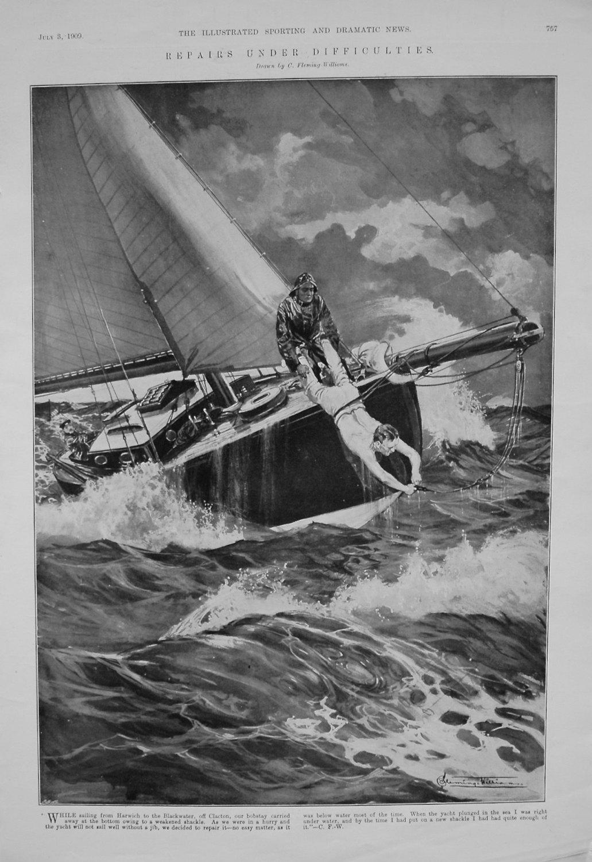 Repairs Under Difficulties. 1909