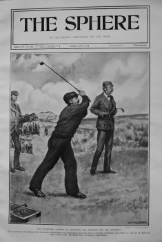 Fisherman Golfers at Sandwich - Mr. Balfour and his Opponent. 1905