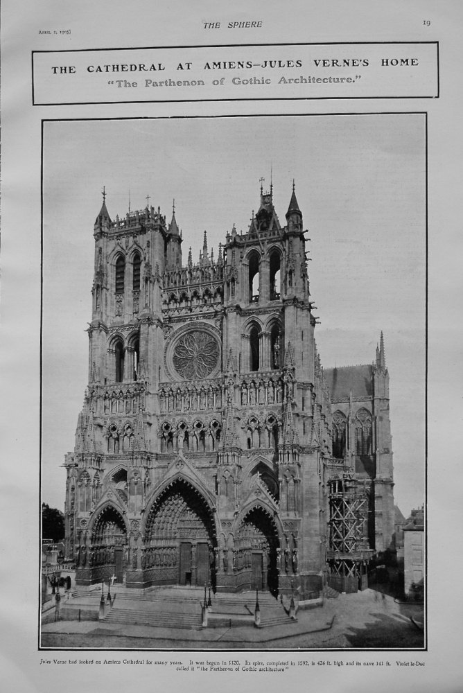 Cathedral at Amiens - Jules Verne's Home. 1905