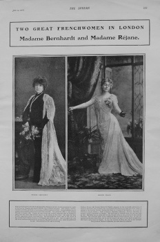 Two Great Frenchwomen in London : Madame Bernhardt and Madame Rejane.